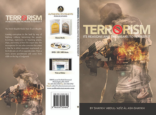 Terrorism Its Reasons And The Means To Remedy It By Shaykh Abdul Aziz Ash-Shaykh