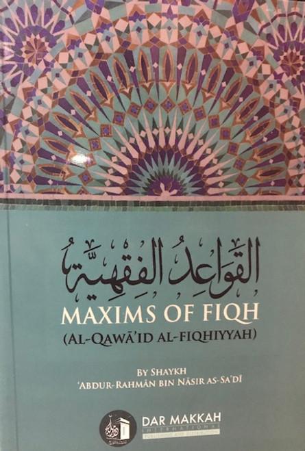 Maxims Of Fiqh(Al-Qawa'id al-Fiqhiyyah) By Shaykh Abdur Rahman as-Sa'di