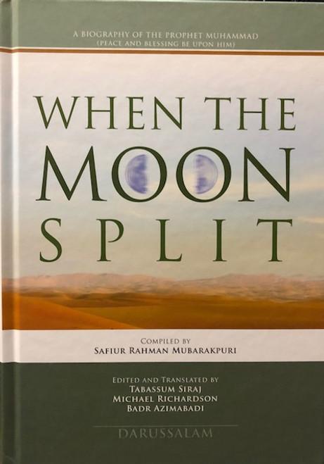 WHEN THE MOON SPLIT (A BIOGRAPHY OF PROPHET MUHAMMAD)-Ex.Large -HARDBACK / Revised -DARUSSALAM