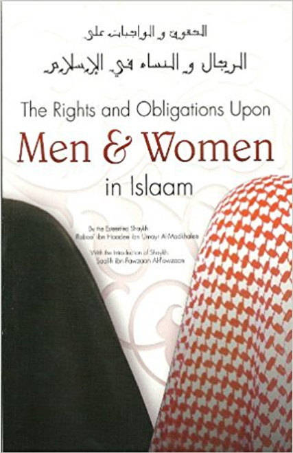 The Rights and Obligations Upon Men and Women in Islam -Shaykh Rabee' al-Madkhali