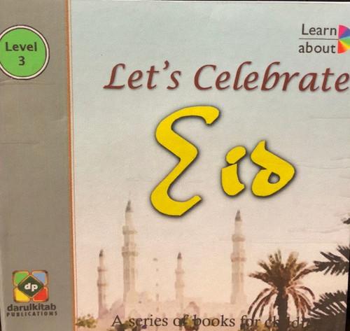 Let's Celebrate Eid by Darul  Kitab Publications