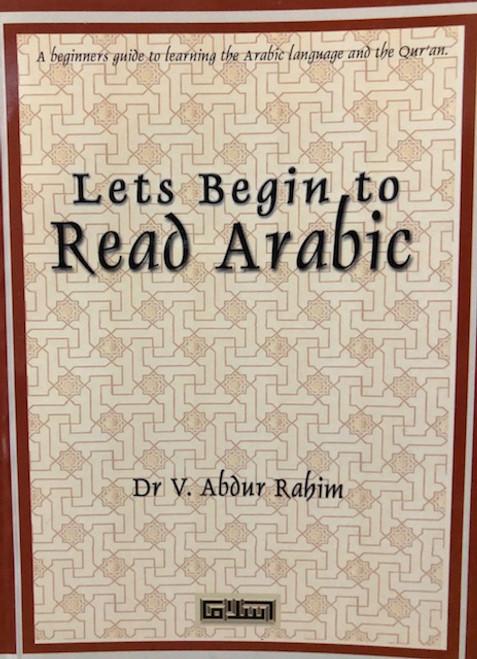 Lets Begin To Read Arabic By Dr.V Abdur Rahim