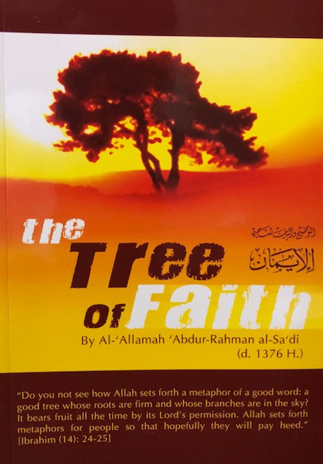 The Tree Of Faith By Shaykh Abdur Rahman as-Sa'dee