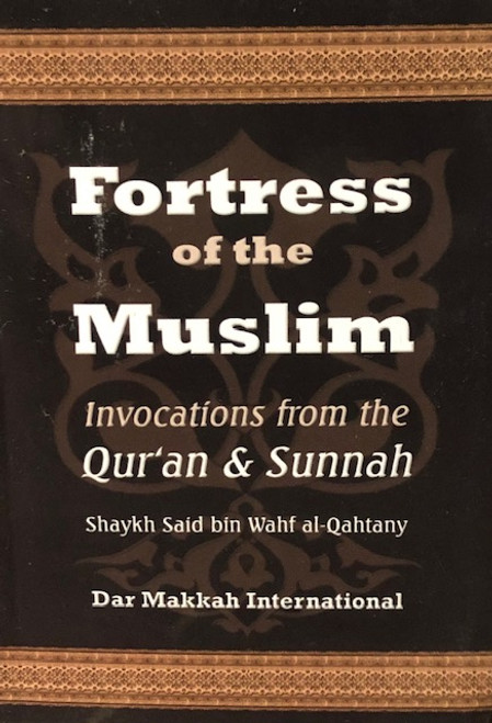 Fortress of the Muslim (Pocket Size / Hardback) -Dar Makkah Intl.