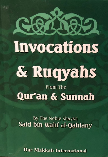 Invocations & Ruqyahs From The Qur'an & Sunnah-Pocket Size / Hardback By Dar Makkah Intl.
