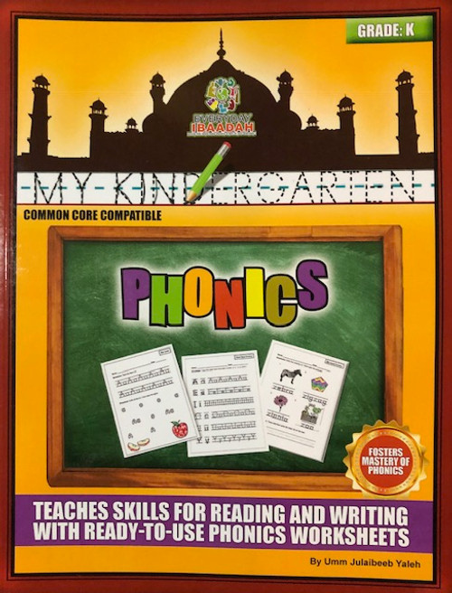 Phonics (Grade K)-Every Day  Ibaadah By Umm Julaibeeb Yaleh
