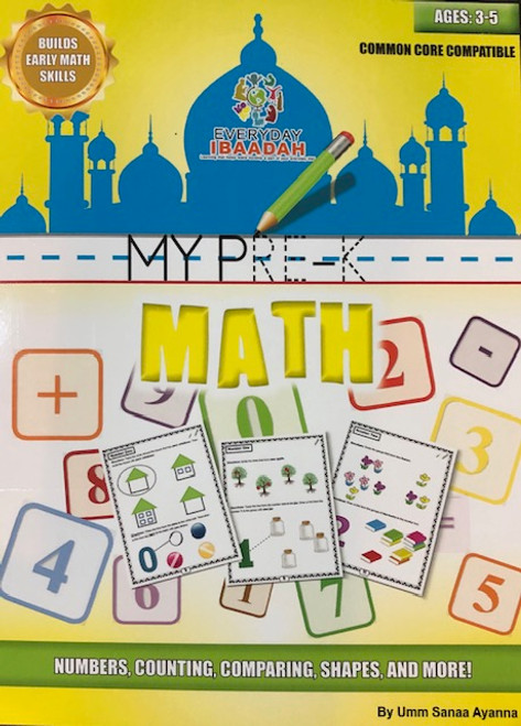 MY PRE-K MATH(EVERY DAY IBAADAH )By Umm Sanaa Ayanna