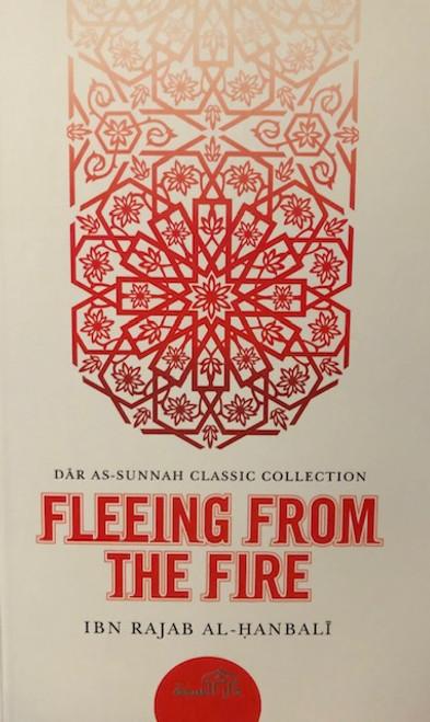 Fleeing From The Fire - Ibn Rajab Al-Hanbali