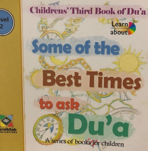 Some Of The Best Times To Ask Du'a By Dar Ul Kitab Publications