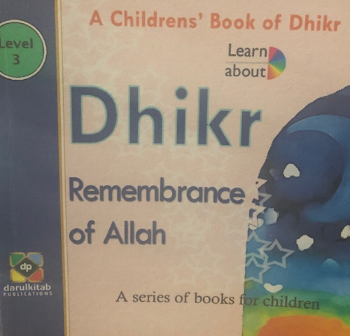 Dhikir (Remembrance Of Allah) By Dar Ul Kitab  Publications
