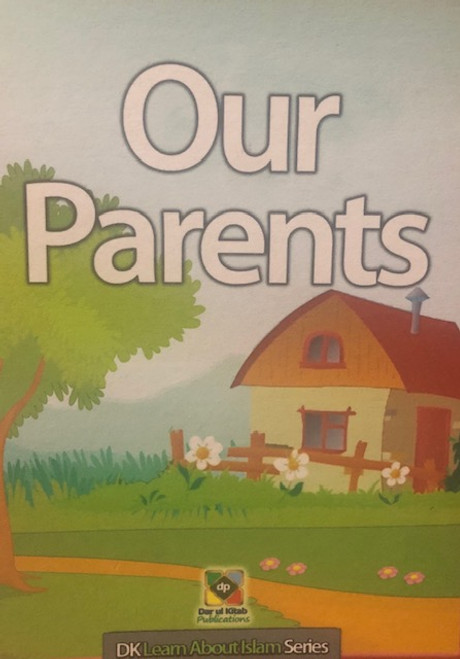 Our Parents By Dar Ul Kitab Publications
