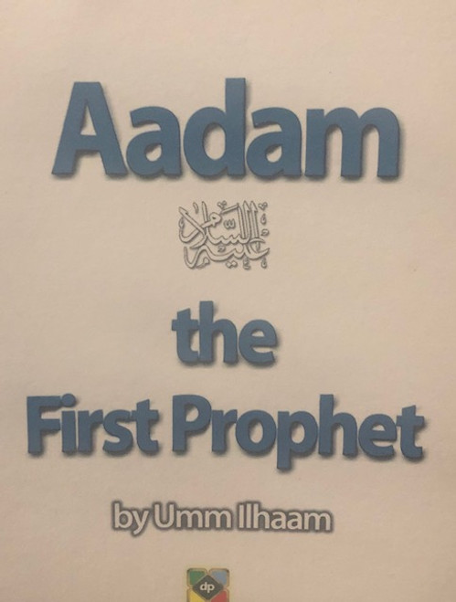 Aadam (The First Prophet) By Dar Ul Kitab Publications