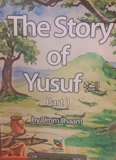 The Story Of Yusuf- Pt.1 & 2- By Dar Ul- Kitab Publications