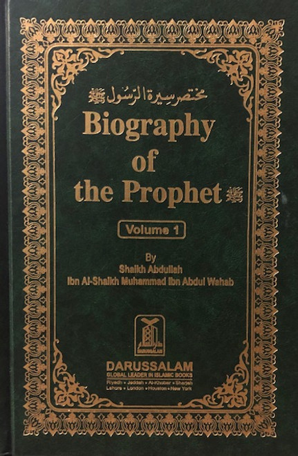 Biography Of The Prophet  By Shaykh Muhammad Ibn Abdul Wahhab-Vol.1 & 2