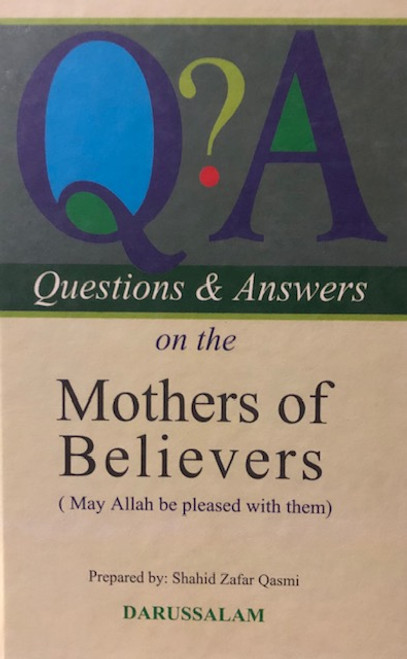 Q & A On The Mothers Of Believers By Darussalam