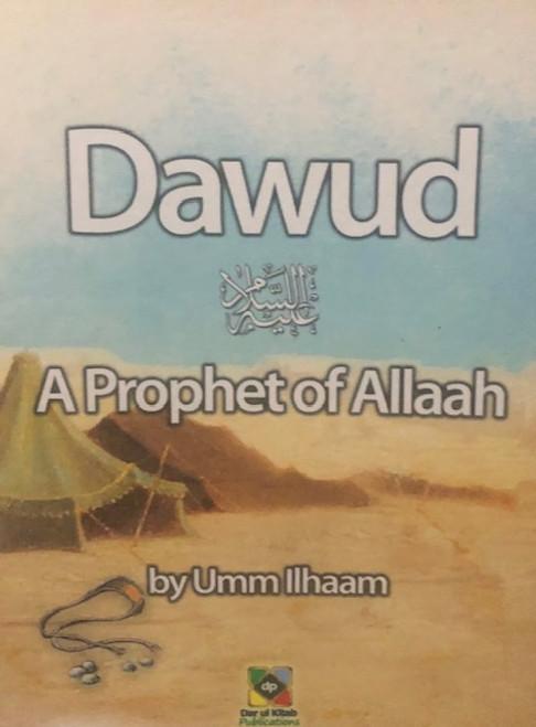 Dawud (A Prophet Of Allaah) By Dar Ul Kitab