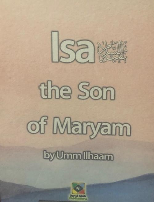 Isa (The Son Of Maryam) By Dar Ul Kitab