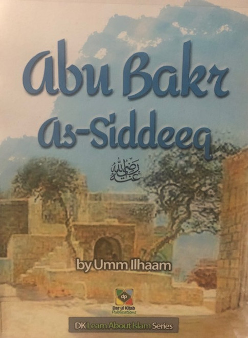 Abu Bakr As-Siddeeq By Dar Ul Kitab