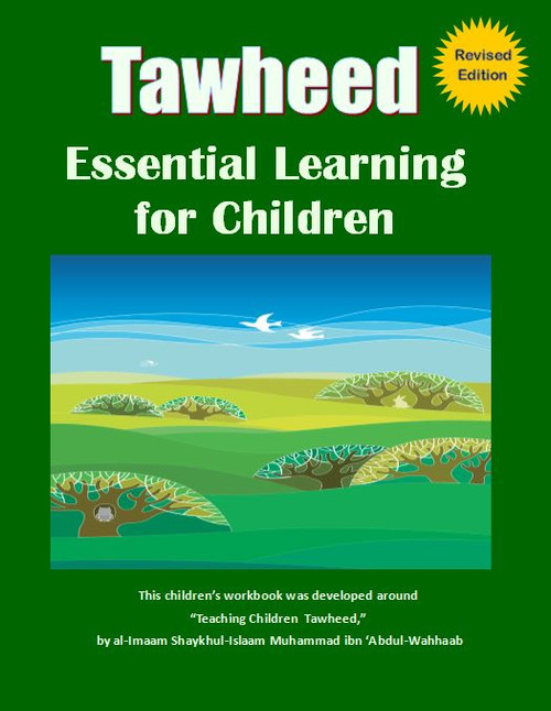 Tawheed (Essential Learning For Children) -Revised Edition By Pine hill Publication