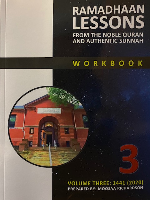 Ramadhaan Lessons(From The Noble Quran & Authentic Sunnah) Workbook-Bk.3 By Moosaa Richardson