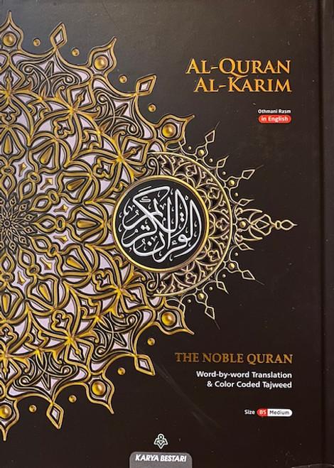 The Noble Quran (Word By Word Translation & Color Coded Tajweed)-Al Quran Al Karim