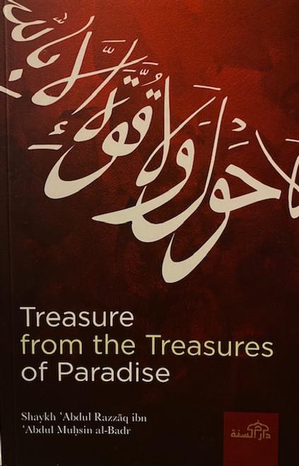 Treasure From The Treasures Of Paradise By Shaykh Abdur Razzaq Al-Abbaad