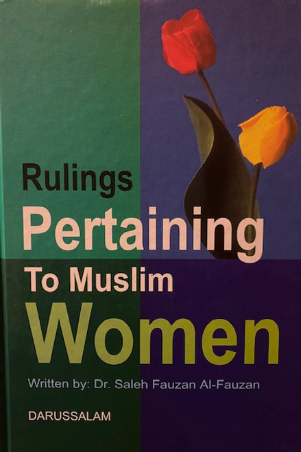 Rulings Pertaining To Muslim Women By Shaykh Saalih Al-Fawzaan