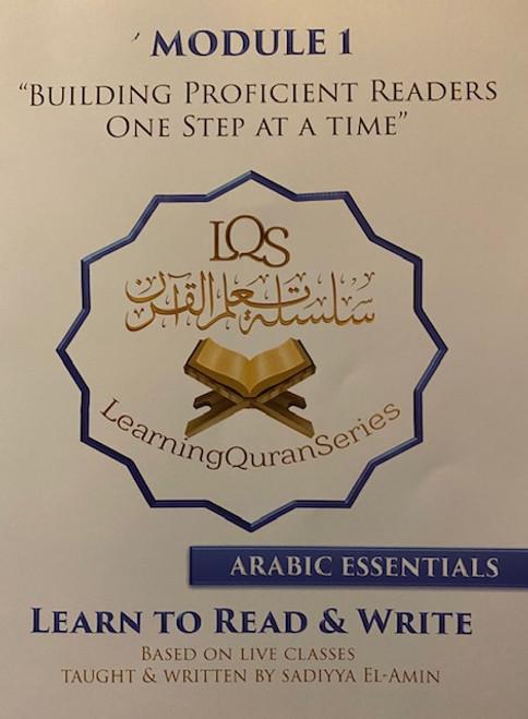 Learn To Read & Write (Arabic Essentials)- Module 1- Learning Quran Series