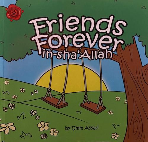 Friends Forever (Insha Allah) By Umm Assad