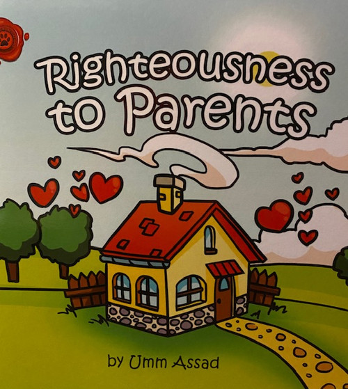 Righteousness To Parents By Umm Assad