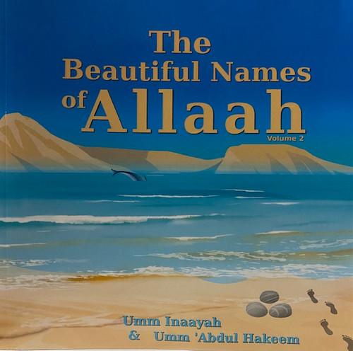 The Beautiful Names Of Allah -Vol.2 By Umm Inaayah