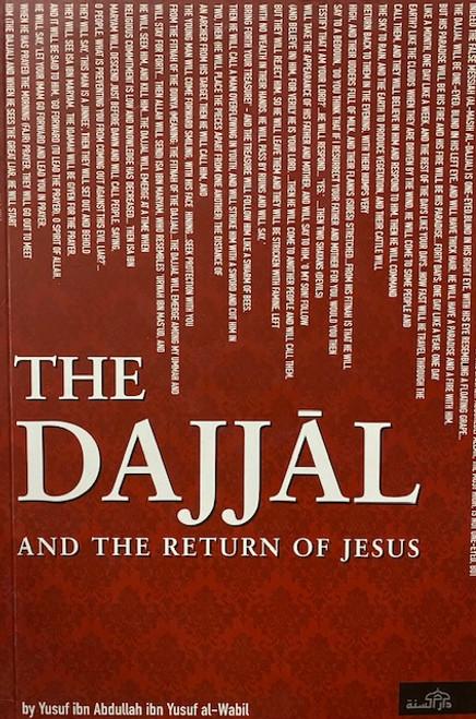 The Dajjal And The Return Of Jesus By Yusuf al-Wabil