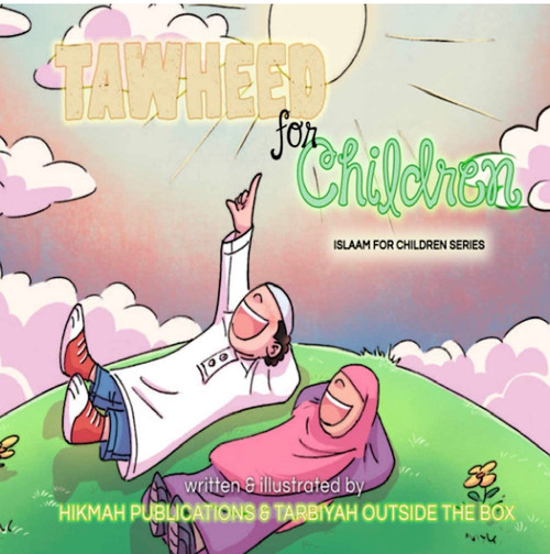 Tawheed For Children(Islaam For Children Series)