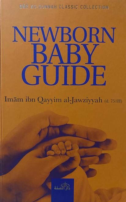 Newborn Baby Guide By Imam Ibn Qayyim Al-Jawziyyah (d.751H)