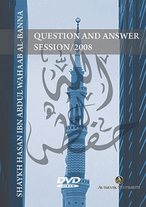 Question and Answer Session[Masjid Rahmah Conf./2008]-by Shaykh Hasan al-Banna