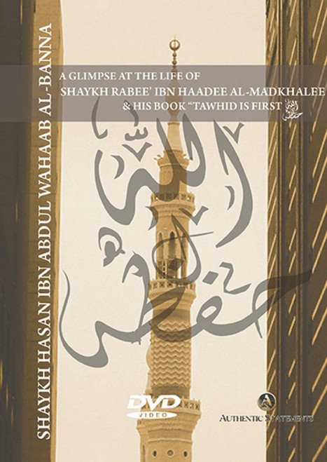 "A Glimpse of the life of Shaykh Rabee' and his Book""Tawheed is First""[Masjid Rahmah Conf./2008]-by Shaykh Hasan al-Banna"