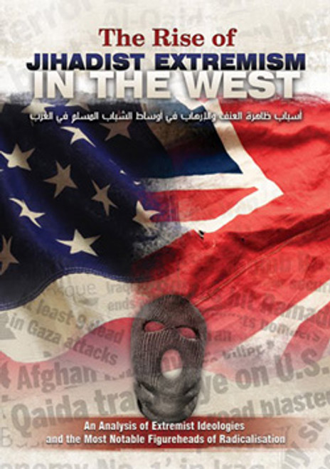 The Rise Of Jihadist Extremism In The West Published by Salafi Publications