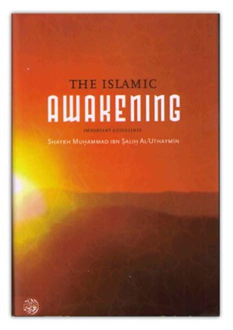 The Islamic Awakening By Shaykh Muhammad al-Uthaymeen