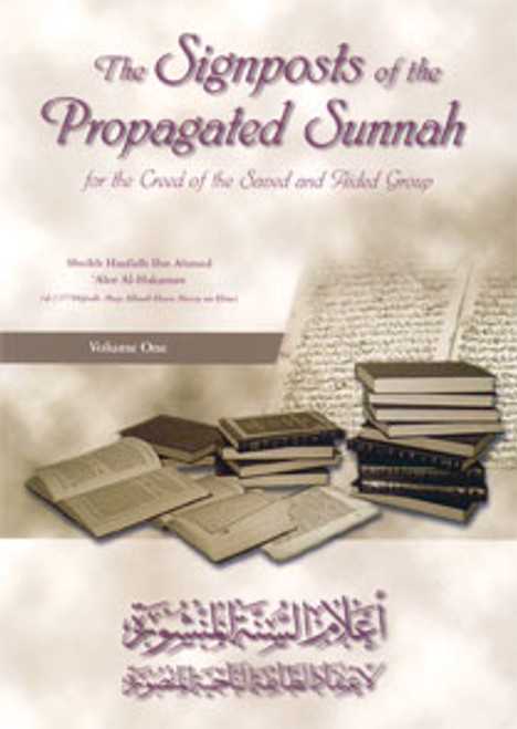 The Signposts Of The Propagated Sunnah By Shaykh Haafidh Ibn Ahmed Alee Al-Hakamee