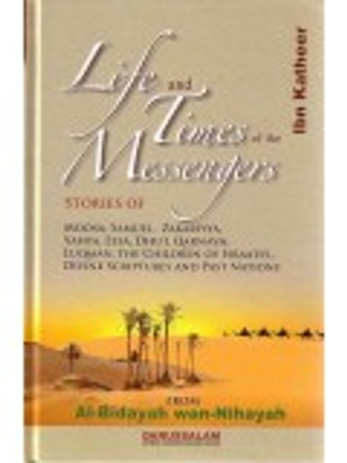 Life And Times Of The Messengers By Ibn Kathir