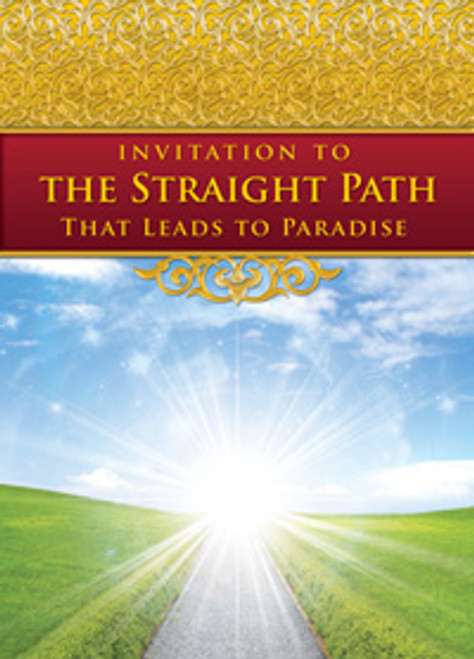 """Invitation to the Straight Path That Leads to Paradise""Compiled by Salafy Ink"