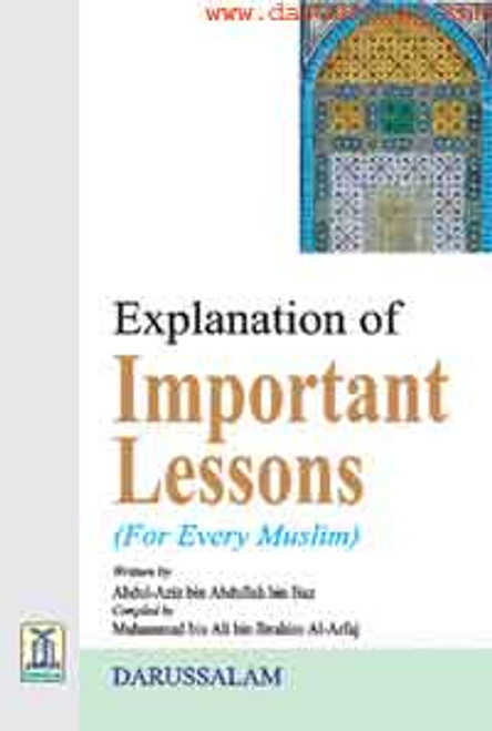 Explanation of Important Lessons(for every muslim) By Shaykh Abdul Aziz Bin Baz