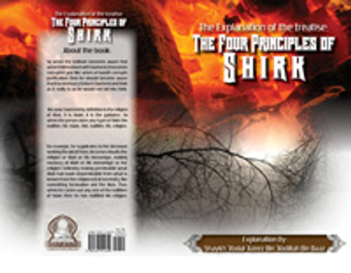 The Explanation Of The Treatise: The Four Principles Of Shirk By Shaykh Abdul Azeez Bin Baaz