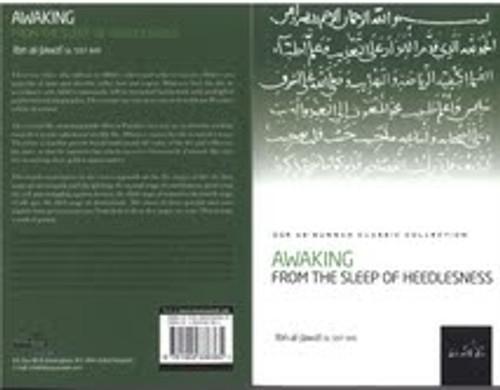 Awaking From The Sleep Of Heedlesness ByIbn Al-Jawzi(Rahimahullah)