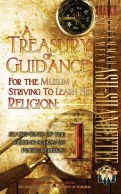 A Treasury Of Guidance For The Muslim Striving To Learn His Religion(Pkt.Edition) By Shaykh Muhammad Al-Ameen Ash Shanqeetee
