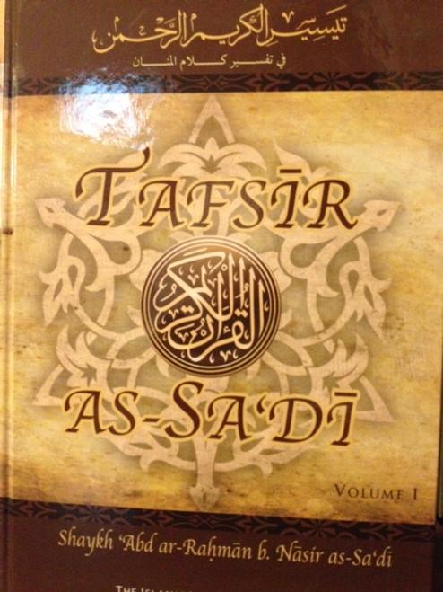 Tafsir As-Sa'di (Vol.1) By Shaykh Abdur Ar-Rahman As-Sa'di