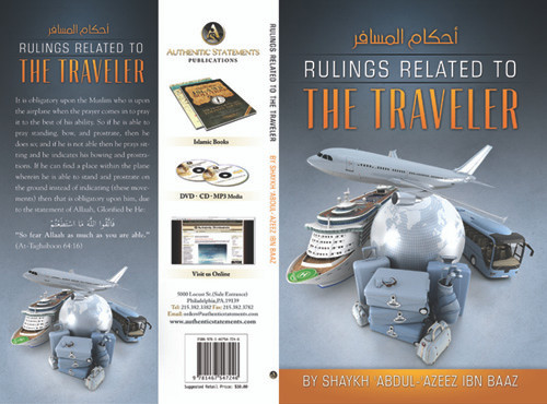 Ruling Related To The Traveler By Shaykh Abdul Azeez Ibn Baaz