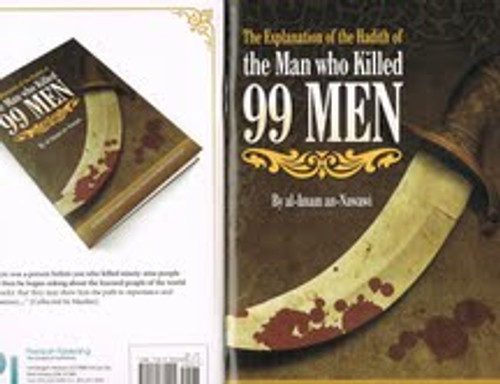 The Explanation Of The Hadith Of The Man Who Killed 99 Men By Al-Imam An-Nawawi