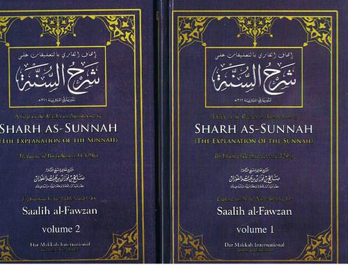 The Explanation Of Imam Barbahaaree' Sharh as-Sunnah (2 Vol.) By Shaykh Saalih Al-Fawzaan