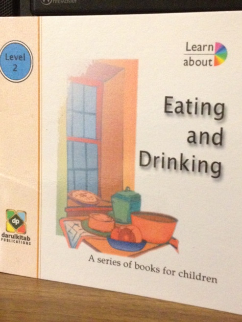 Eating and Drinking by Darul kitab Publications